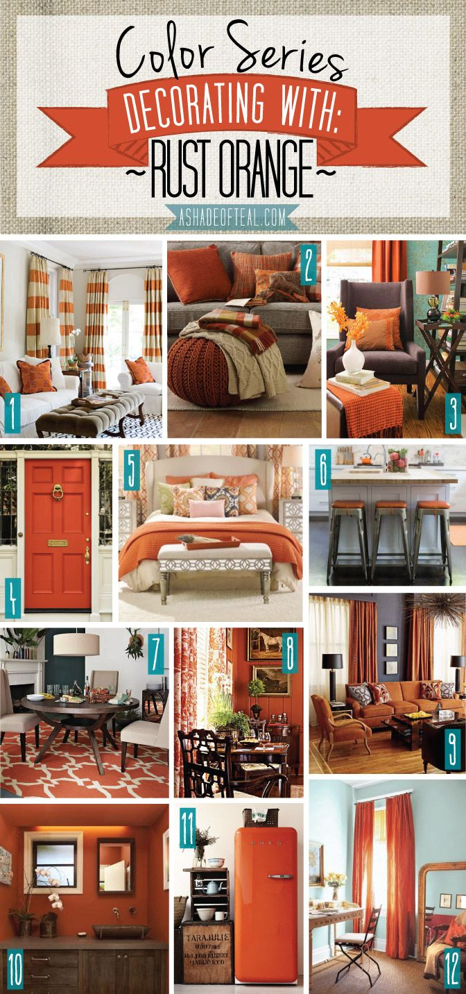 Color series decorating with rust orange rust orange burnt orange carrot tangerine pumpkin home decor a shade of teal