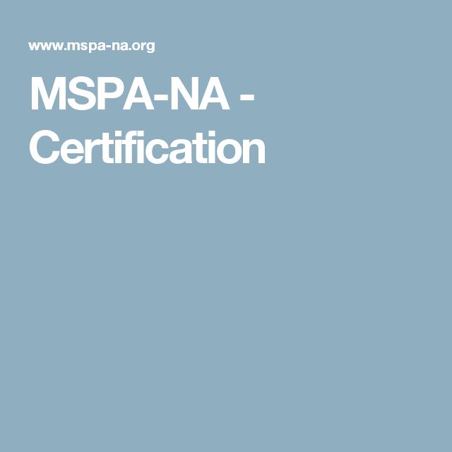 Mspa Na Certification Money Pinterest