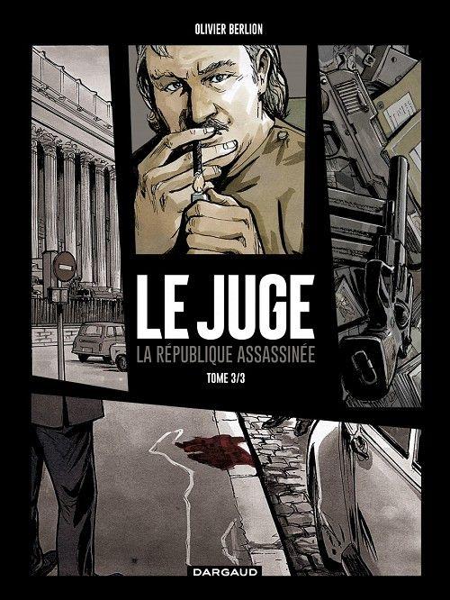 Le Juge La Republique Assassinee 3 3 Olivier Berlion 2017 Http Bu Univ Angers Fr Rechercher Descri Livre Numerique Livres Gratuits En Ligne Livres A Lire