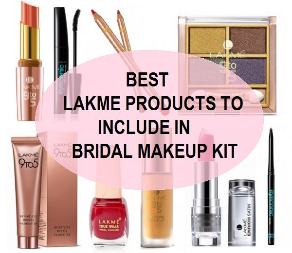 Best lakme products to include in bridal makeup kit Lakme Makeup Kit, Bridal Makup,