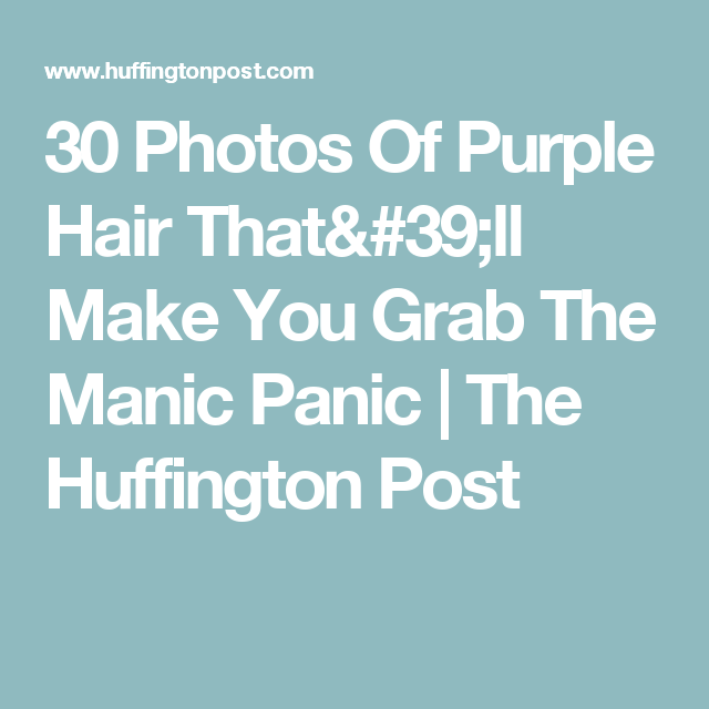 30 Photos Of Purple Hair That'll Make You Grab The Manic Panic   The Huffington Post