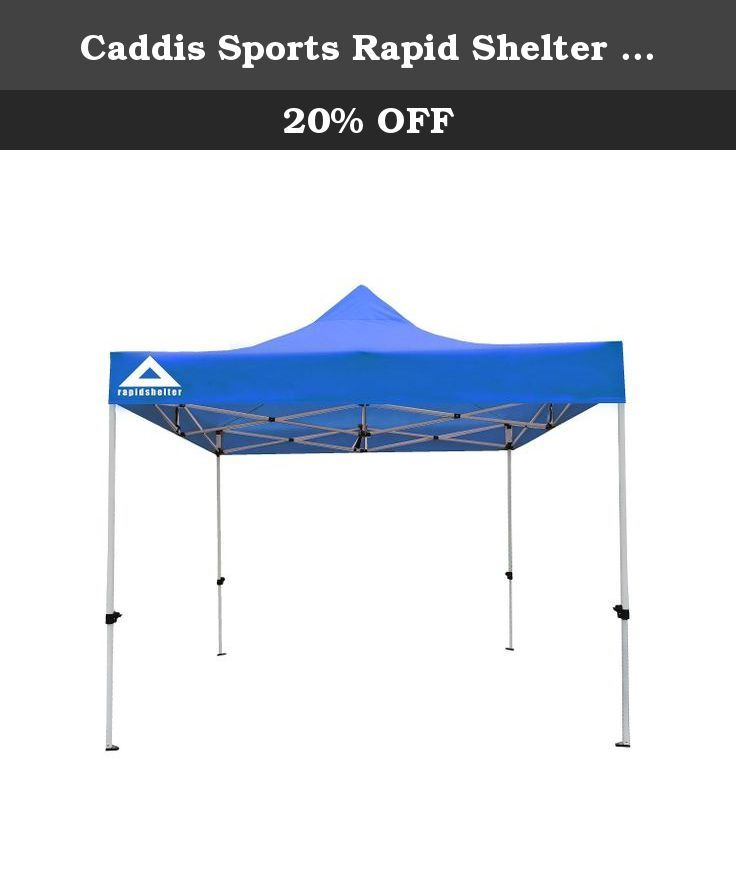 Caddis Sports Rapid Shelter Canopy Royal Blue 10u0027x10u0027. The Caddis Rapid Shelter Canopy 8x8 White is an extremely durable canopy that is built of 420D ...  sc 1 st  Pinterest & Caddis Sports Rapid Shelter Canopy Royal Blue 10u0027x10u0027. The ...
