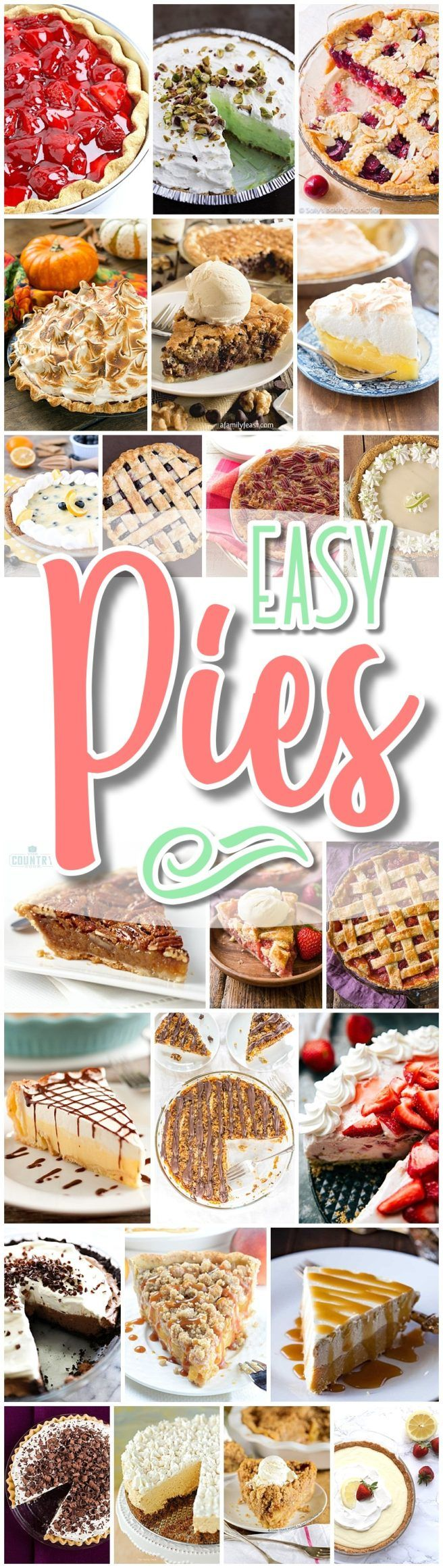 The BEST EASY Pie Recipes – Holiday Desserts No-Bake plus Bake Musts Favorite EASY Pies Recipes -