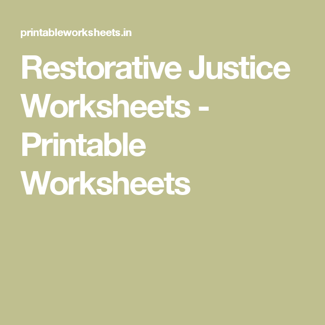 image relating to Restorative Justice Printable Worksheets referred to as Restorative Justice Worksheets - Printable Worksheets