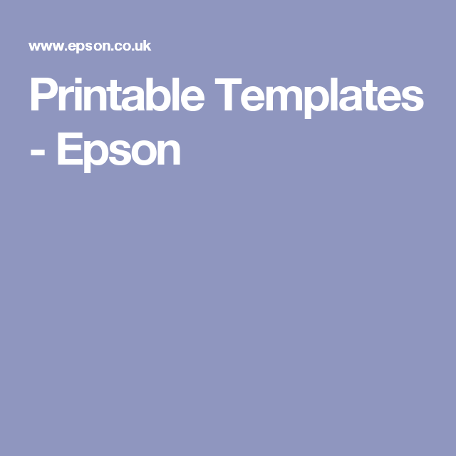 Printable Templates Epson Template Printable Templates Printables