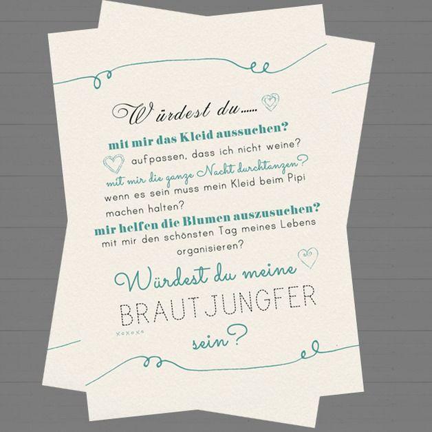 Mchtest du deine Freundin die Fragen aller Fragen stellen ob SIE deine BrautjungferTreuzeugin