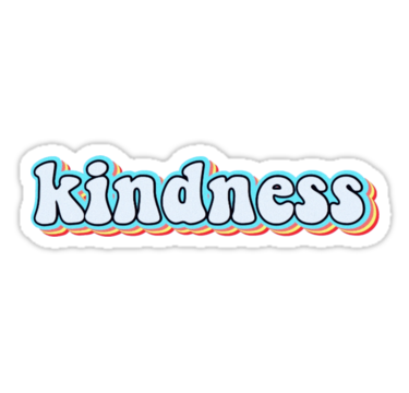 Kindness Stickers By Cecestickers Redbubble Tumblr Stickers Bubble Stickers Hydroflask Stickers