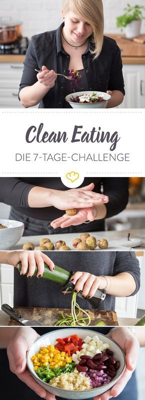 clean eating challenge so stellst du deine ern hrung um tipp pinterest ern hrung essen. Black Bedroom Furniture Sets. Home Design Ideas