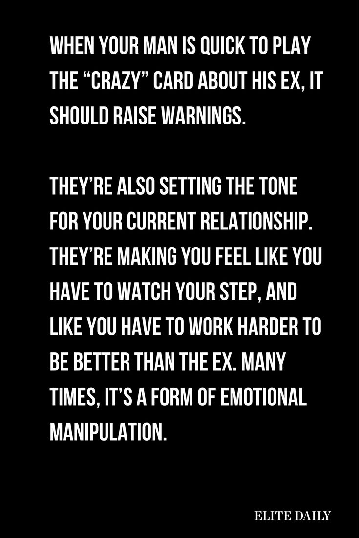 3 Reasons Why A Guy Calling His Ex Crazy Is A Huge Red Flag Crazy Quotes Dating Red Flags Crazy Ex
