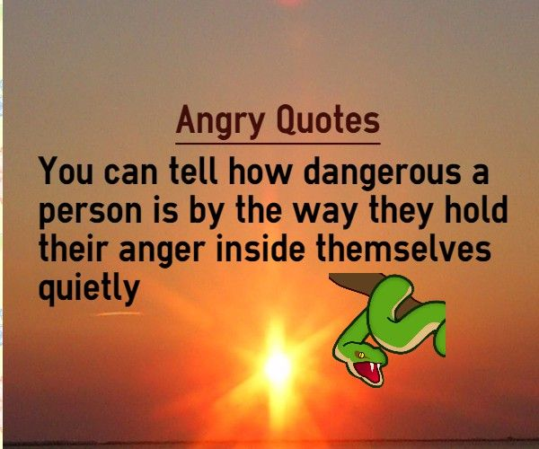 Way They Hold Their Anger Quotes Anger Quotes Angry Quote Anger