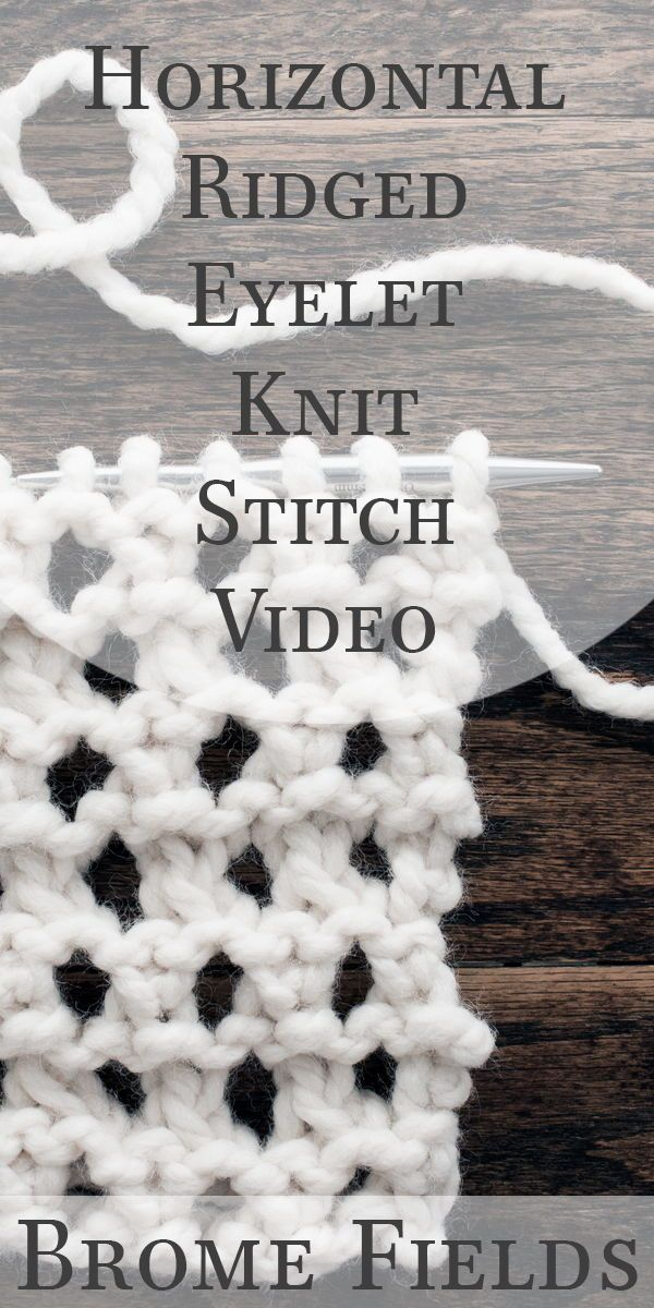 Row-by-row video tutorial. How to knit the Horizontal Ridge Knit ...