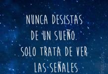 Frase: Nunca desistas de un sueño