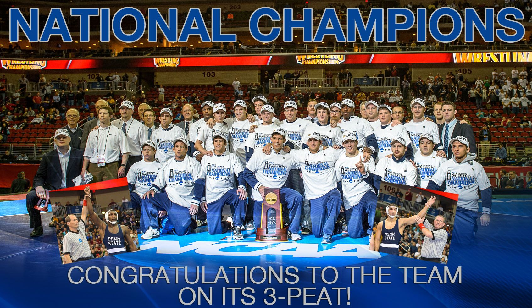 3 Peat Congratulations On Your Third Straight Title Nittany Lion Wrestling Penn State National Champions Season Ticket