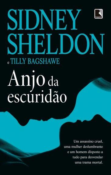 Anjo Da Escuridao Sidney Sheldon Com Imagens Sidney Sheldon