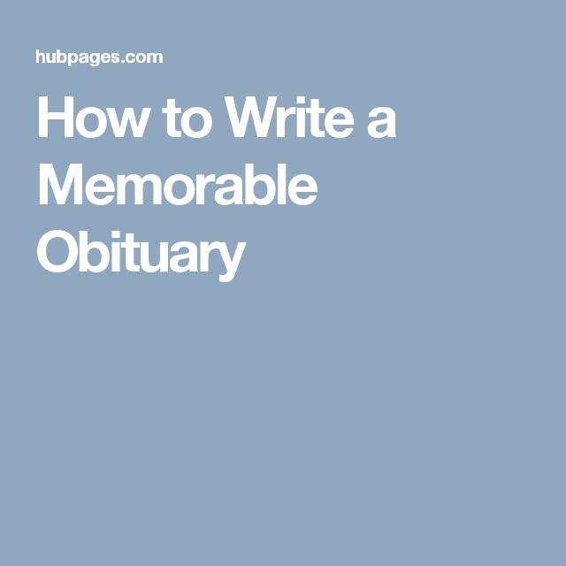 How to Write a Memorable Obituary