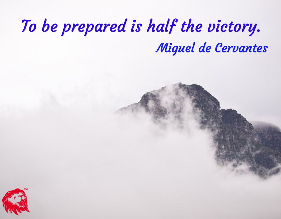 To Be Prepared Is Half The Victory Miguel De Cervantes Preparation Funny Quotes Social Engagement