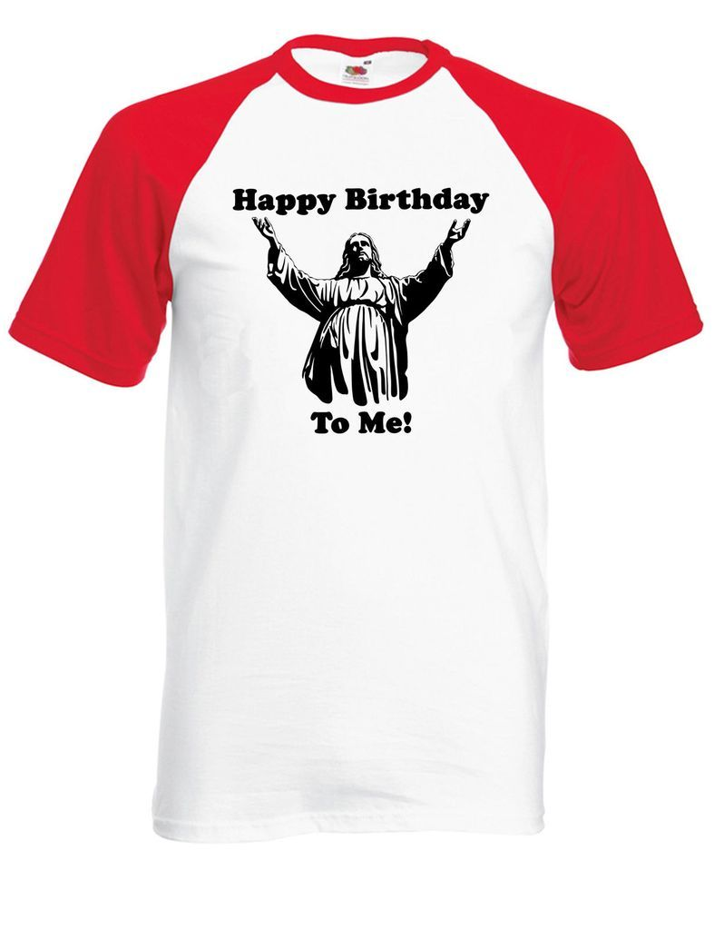 Happy Birthday To Me Jesus Christmas T Shirt Funny Party Top Men Women Kids JC27