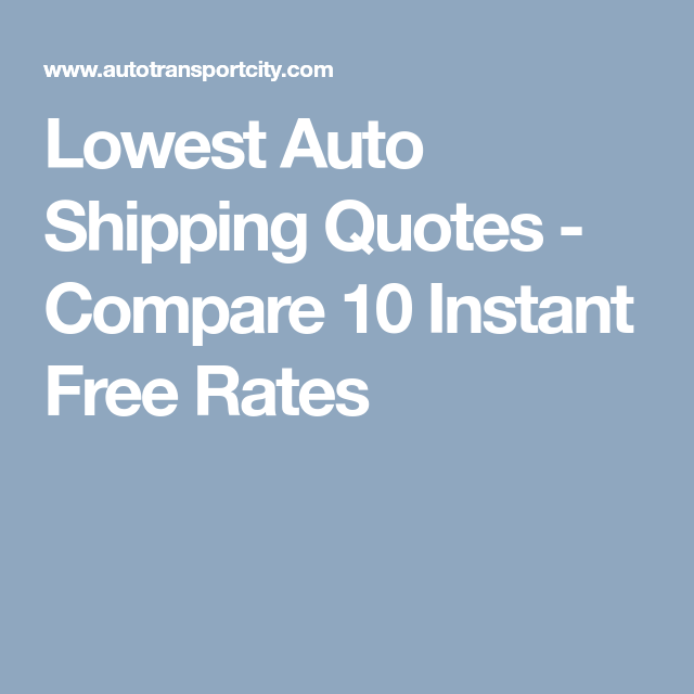 Lowest Auto Shipping Quotes Compare 60 Instant Free Rates Auto Magnificent Shipping Quotes