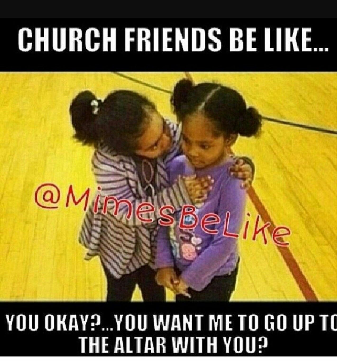 Dont You Love Your Church Friends