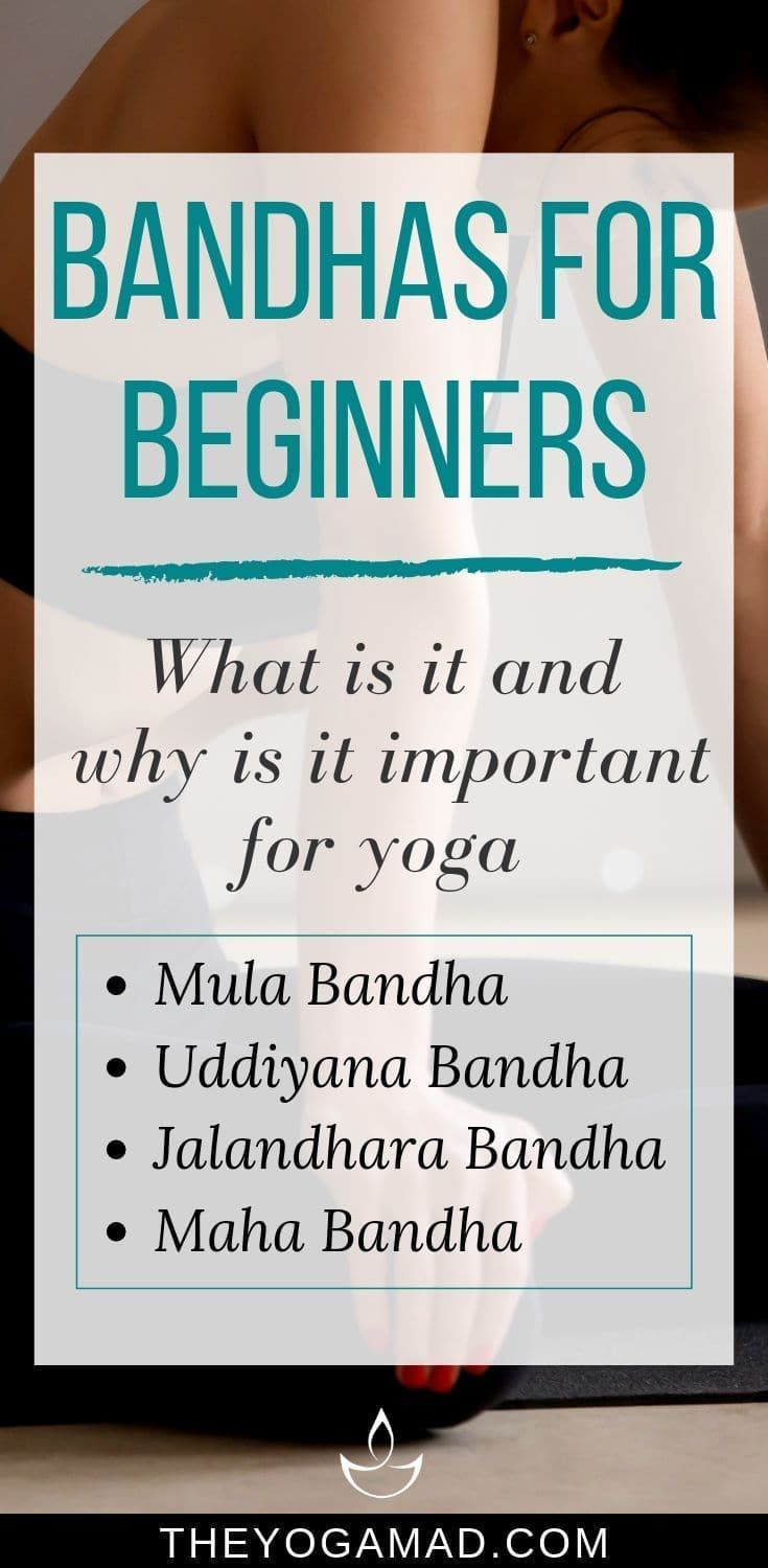 Bandhas for Beginners: What Is It and Why Is It Important in Yoga | The YogaMad