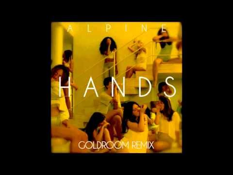 Hands goldroom remix alpine