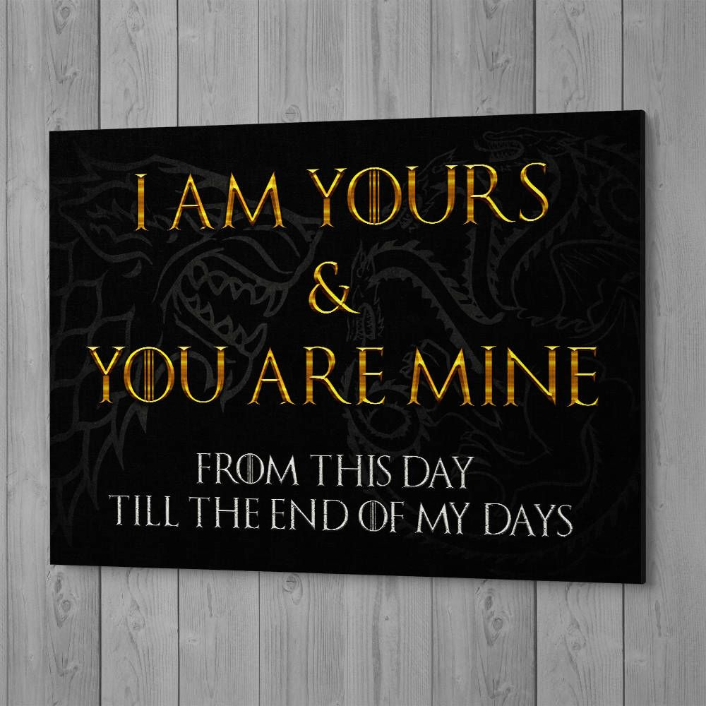 Of Thrones Wedding Canvas Art Got S Vows Gift I Am Yours