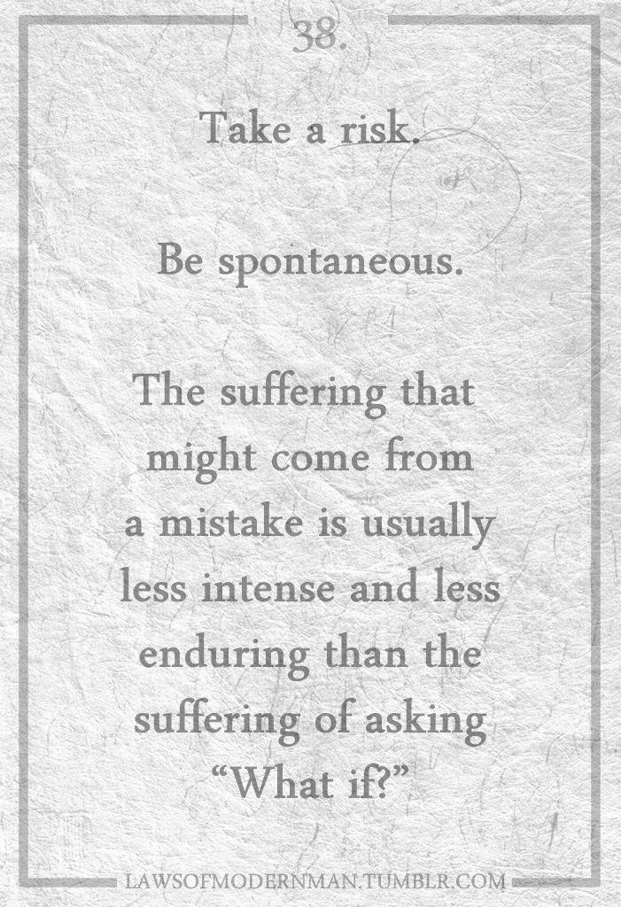 Take A Risk Be Spontaneous The Suffering That Might Come From A Adorable Spontaneous Love Quotes