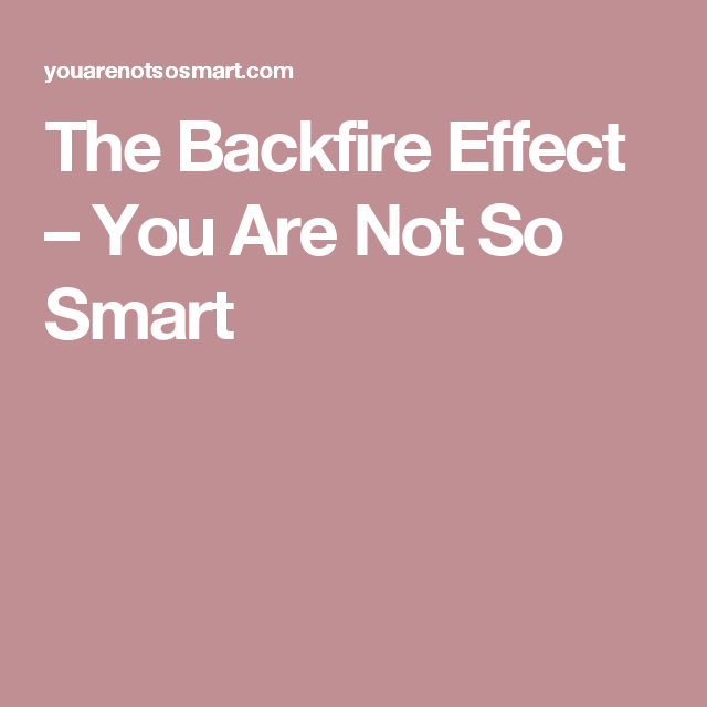 The Backfire Effect Teaching materials, Cognitive bias
