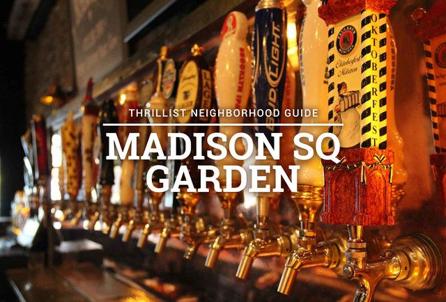 The Essential Places to Eat & Drink Near Madison Square Garden
