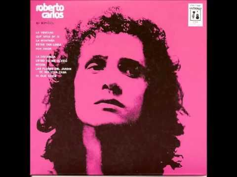 Roberto Carlos La Distancia 1973 Roberto Carlos Me Quiero Casar Contigo Amor En Español