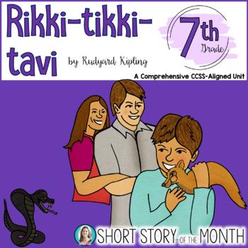Rikki Tikki Tavi Short Story Unit Grade 7 Rikki Tiki Tavi