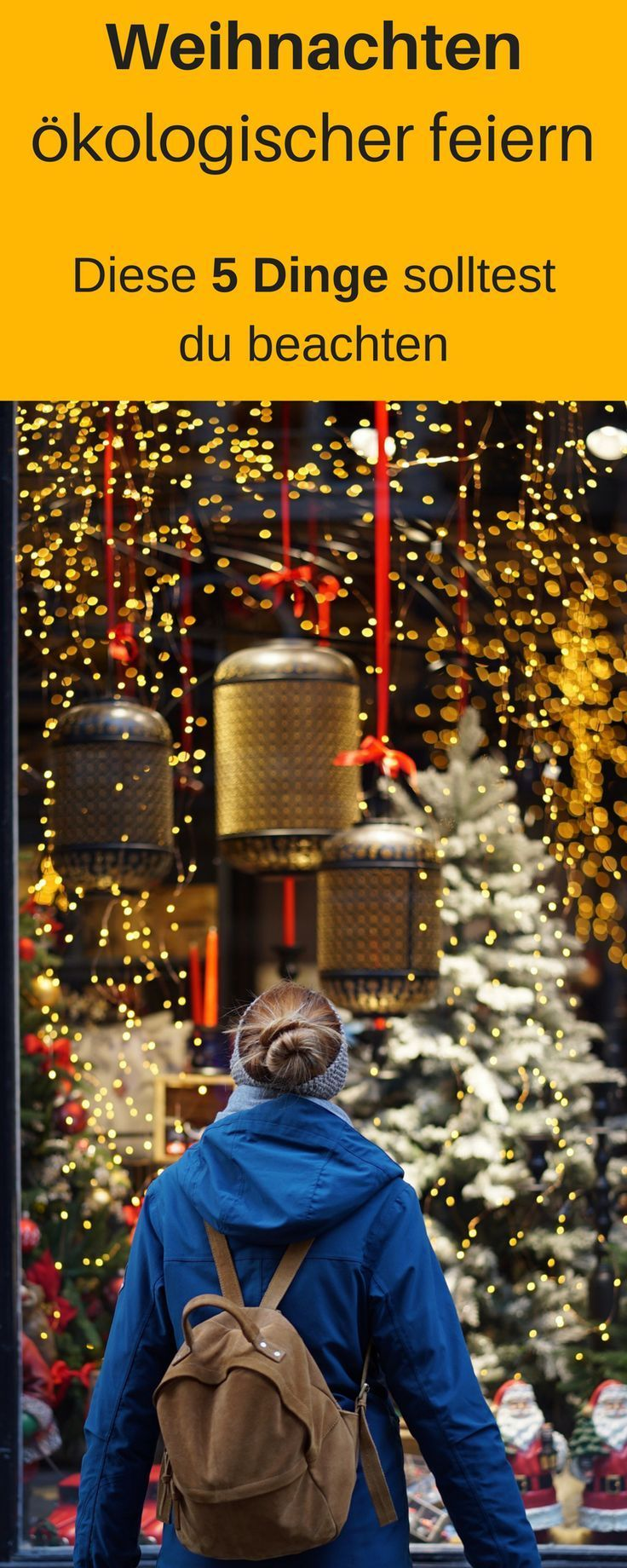 Weihnachten ökologischer feiern - 5 Tipps - so gehts!