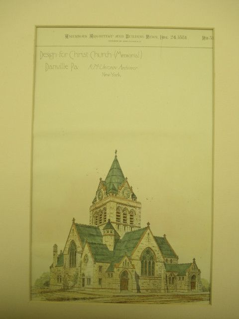 Design for the Christ Church, Danville, PA, 1881, R. M. Upjohn