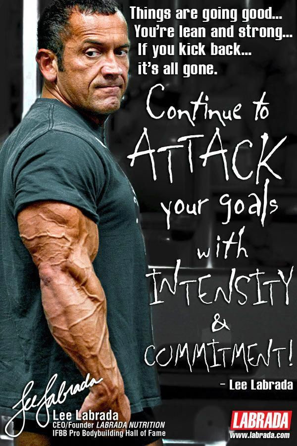 Attack Your Goals With Intensity. Lee Labrada - LABRADA