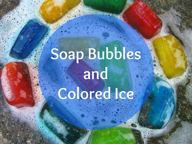 The Chocolate Muffin Tree: Soap Bubbles and Colored Ice Play