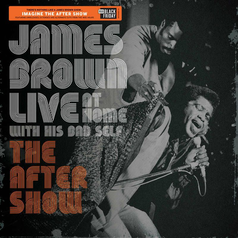 JAMES BROWN LIVE AT HOME THE AFTER SHOW LP VINYL 2019 RSD PRESALE BLACK FRIDAY  For sale JAMES BROWN LIVE AT HOME THE AFTER SHOW LP VINYL 2019 RSD PRESALE BLACK FRIDAY
