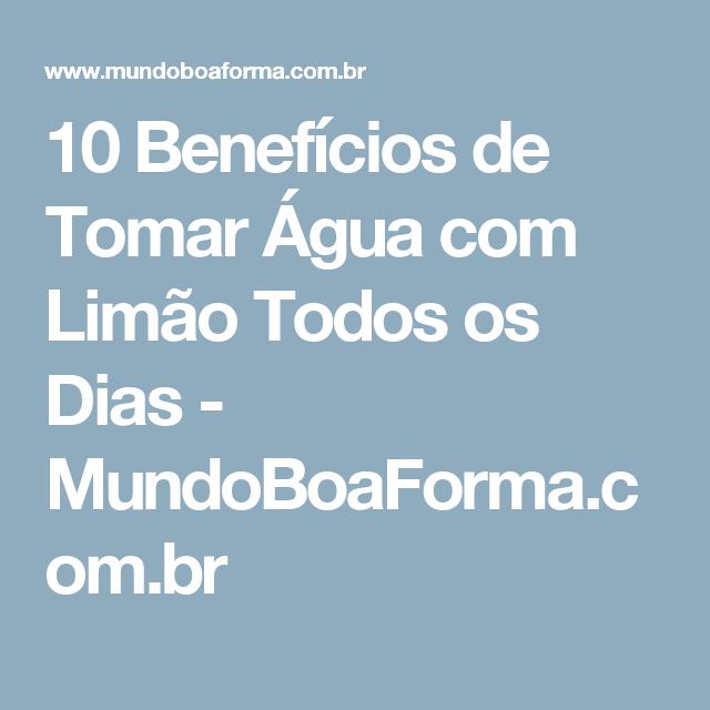 10 Benefícios de Tomar Água com Limão Todos os Dias - MundoBoaForma.com.br