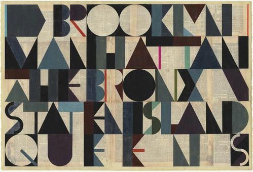 """Typographic design: """"Brooklyn, Manhattan, The Bronx, Staten Island, Queens."""" By Evan Hecox, whose """"Dark Island""""exhibit opens May 24th at the Joshua Liner Gallery. Via Arrested Motion."""