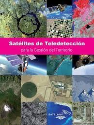 Satlites de teledeteccin para la gestin del territorio santos fandeluxe Choice Image