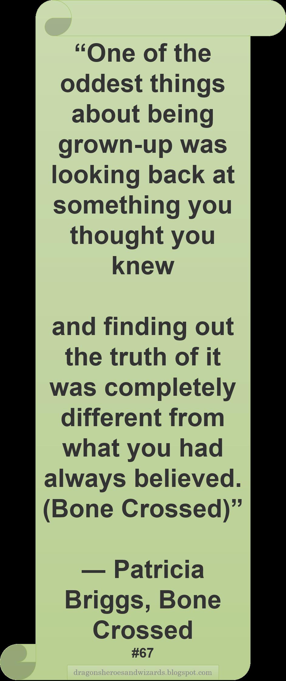 ♥ Patricia Briggs ♥ ~ #Quote #Author #Growingup