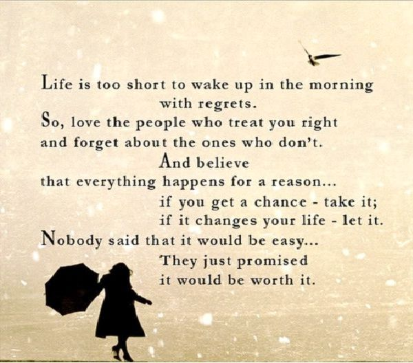 Life Is Too Short To Wake Up With Regrets Funniest Lifes Too Short