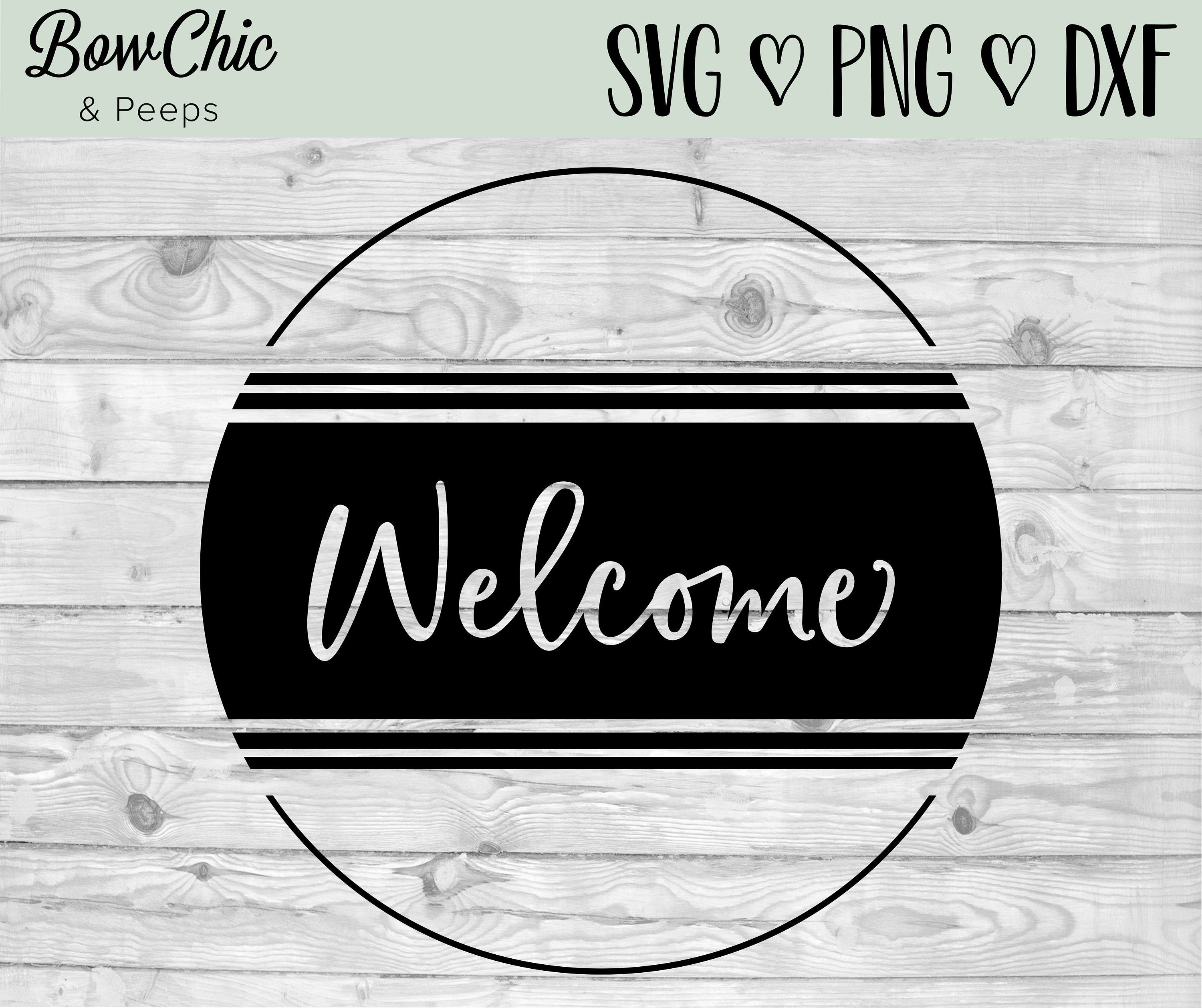 Circle Welcome Sign Svg Welcome Sign Svg Grain Stripes Svg Etsy In 2021 Round Wood Sign Door Signs Diy Diy Wood Signs