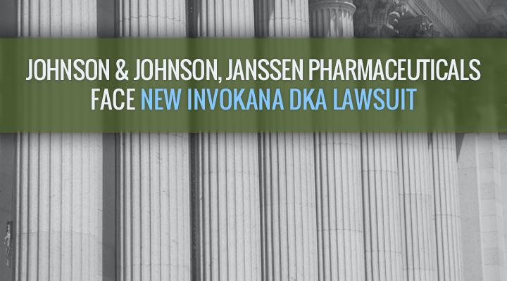 Johnson & Johnson, Janssen Pharmaceuticals Face New Invokana DKA Lawsuit // Ford & Associates Nationwide