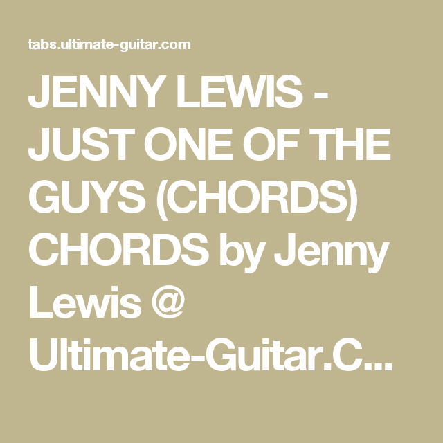 Jenny Lewis Just One Of The Guys Chords Chords By Jenny Lewis