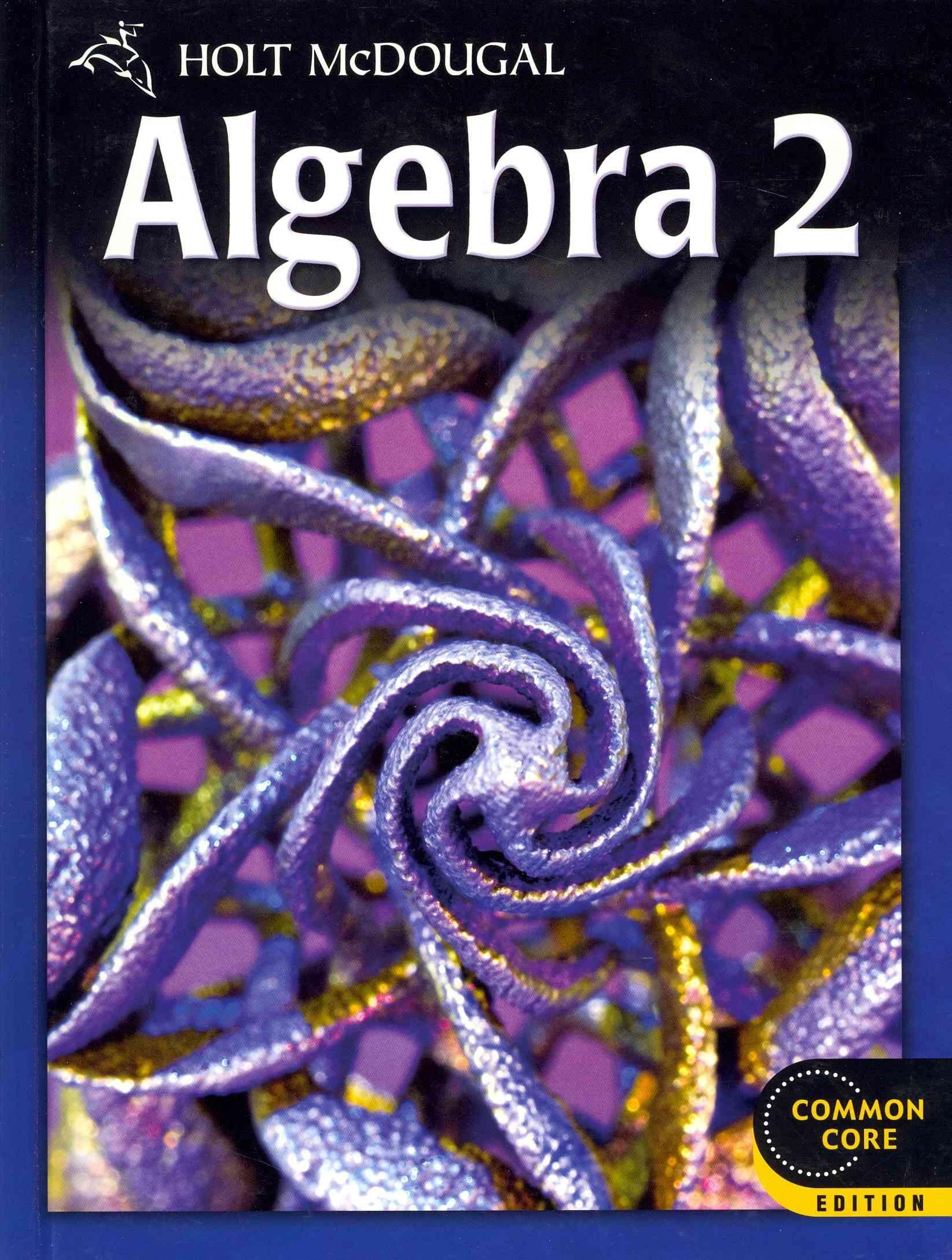 Algebra 2 Common Core Edition