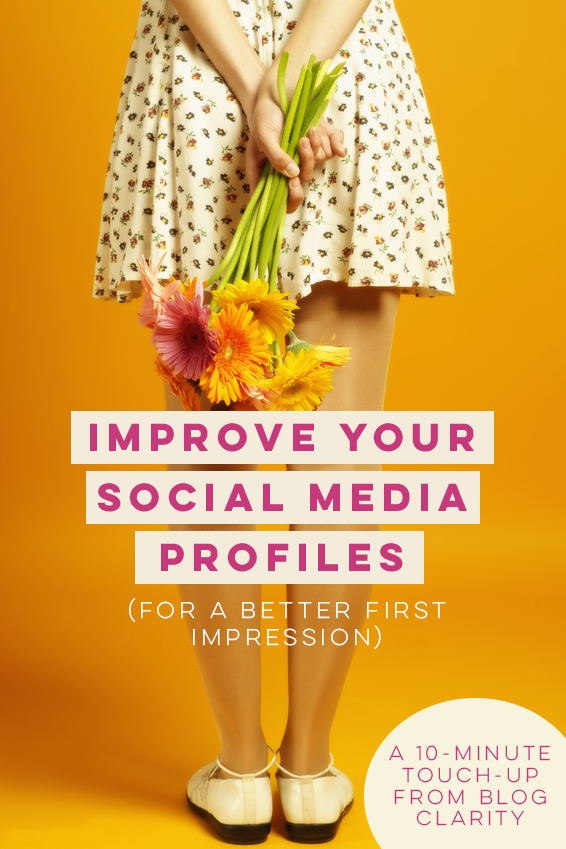 Blogging Tips   How to Blog   Improve Your Social Media Profiles for a Better First Impression