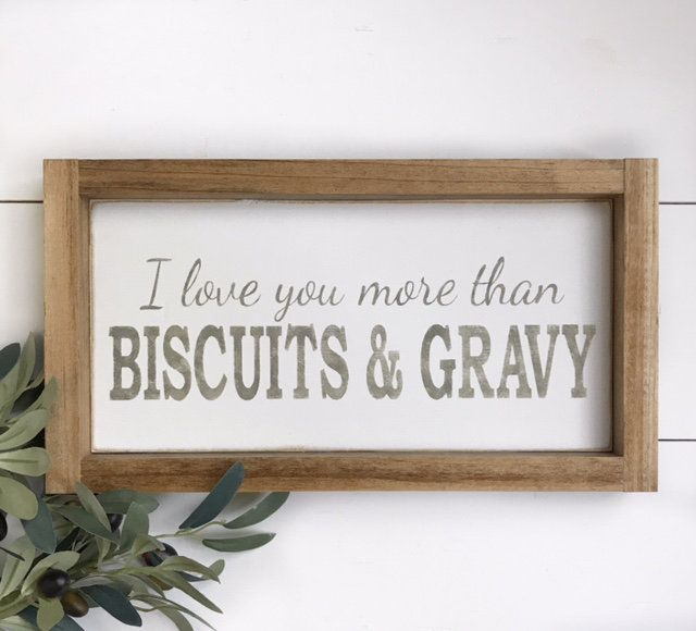 Download I Love You More Than Biscuits & Gravy (With images) | Love ...