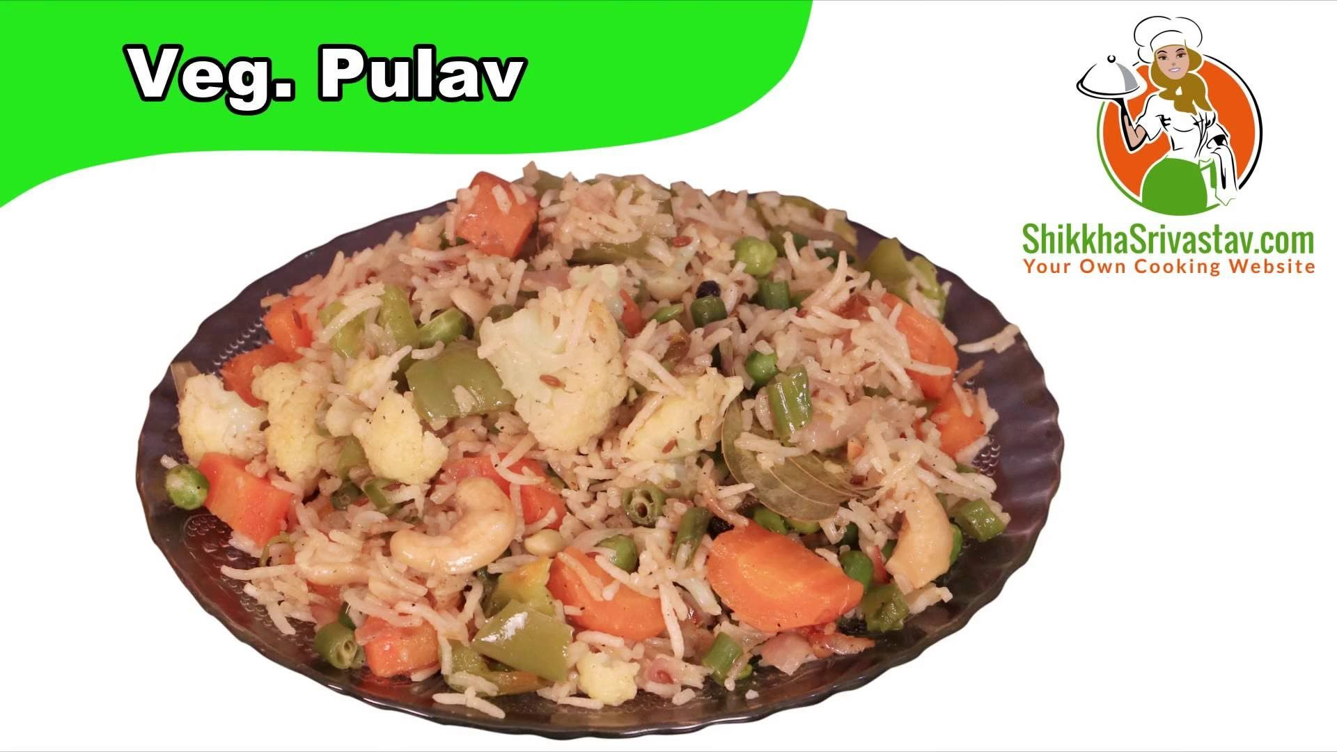 Veg pulao recipe in hindi how to make veg pulao at home in hindi indian veg pulao recipe in hindi how to make veg pulao at home in hindi video is stint with step by step guidedian vegetable pulao is famous all over forumfinder Choice Image