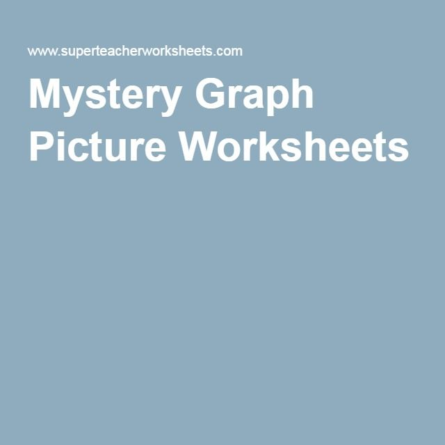 Mystery Graph Picture Worksheets  Coordinate Graphing