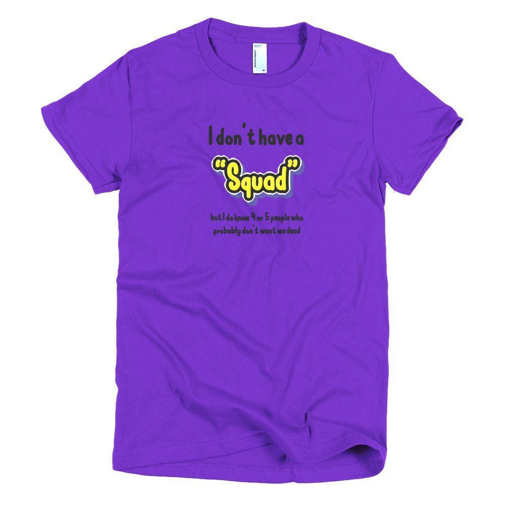 No Squad - Women's Short Sleeve T-shirt